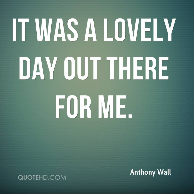 Anthony Wall Quotes | QuoteHD