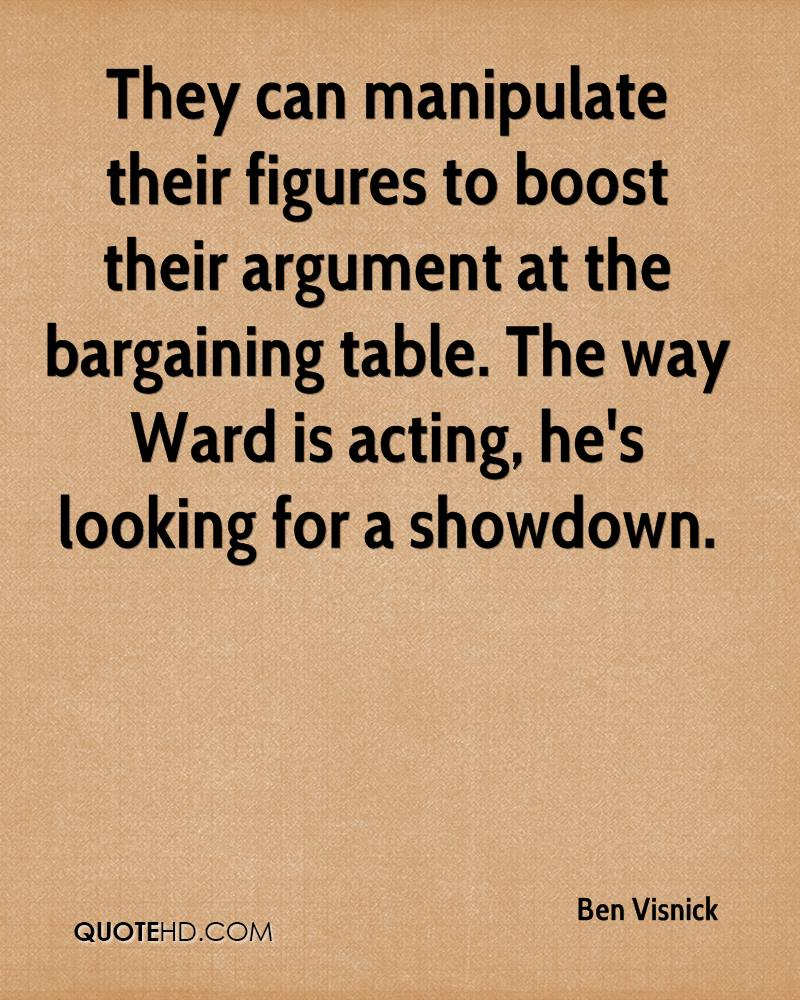 They can manipulate their figures to boost their argument at the bargaining table. The way Ward is acting, he's looking for a showdown.