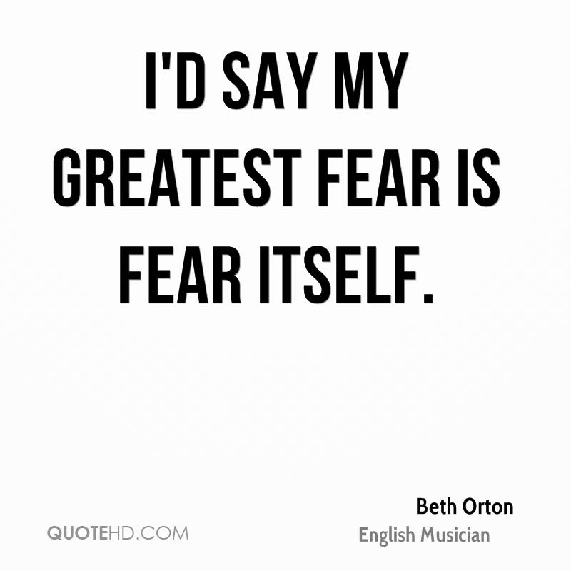 the greatest thing to fear is fear itself