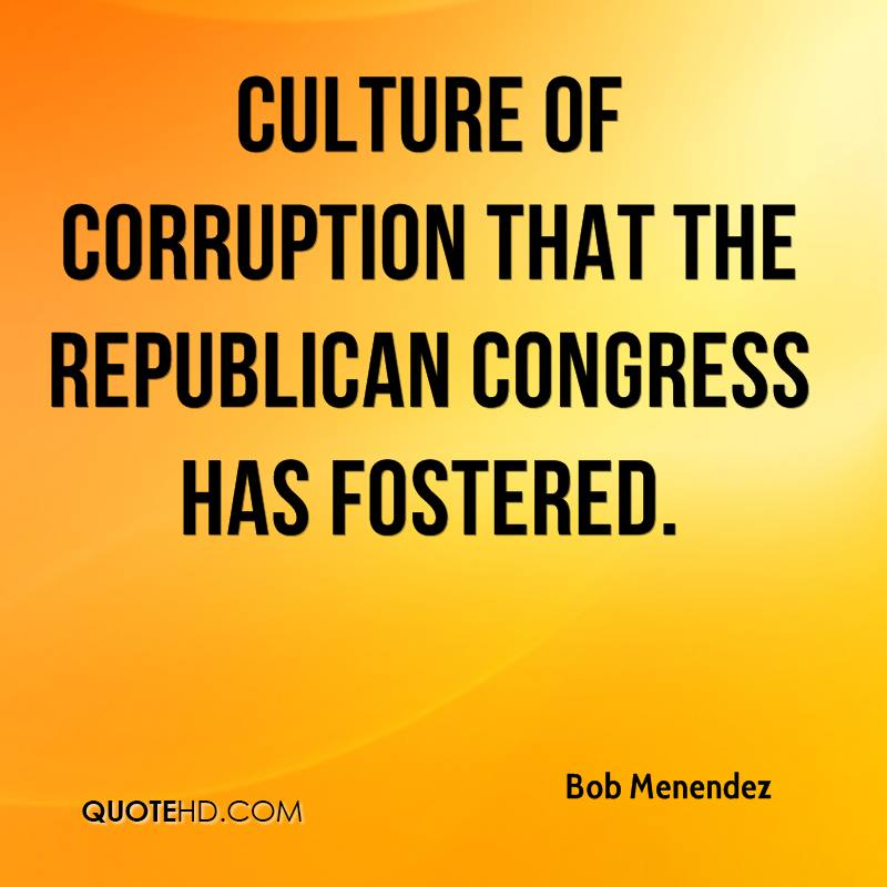 culture of corruption that the Republican Congress has fostered.