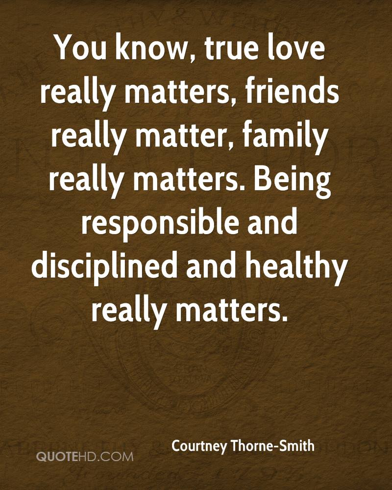 Quotes About Friends Being Family Courtney Thornesmith Quotes  Quotehd