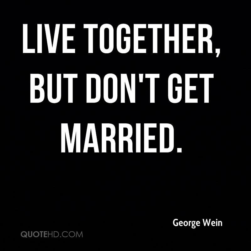 Getting Married Quotes: Quotes Dont Get Married. QuotesGram