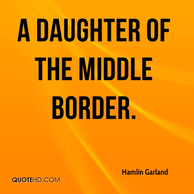 A Daughter of the Middle Border.