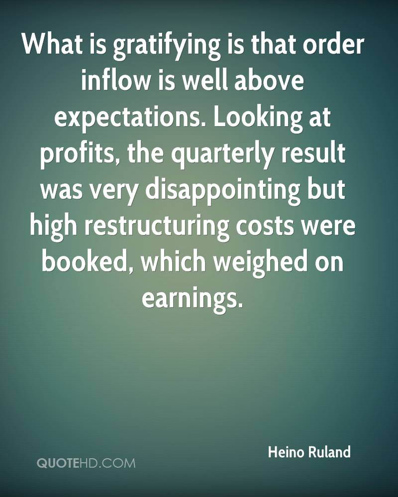 What is gratifying is that order inflow is well above expectations. Looking at profits, the quarterly result was very disappointing but high restructuring costs were booked, which weighed on earnings.