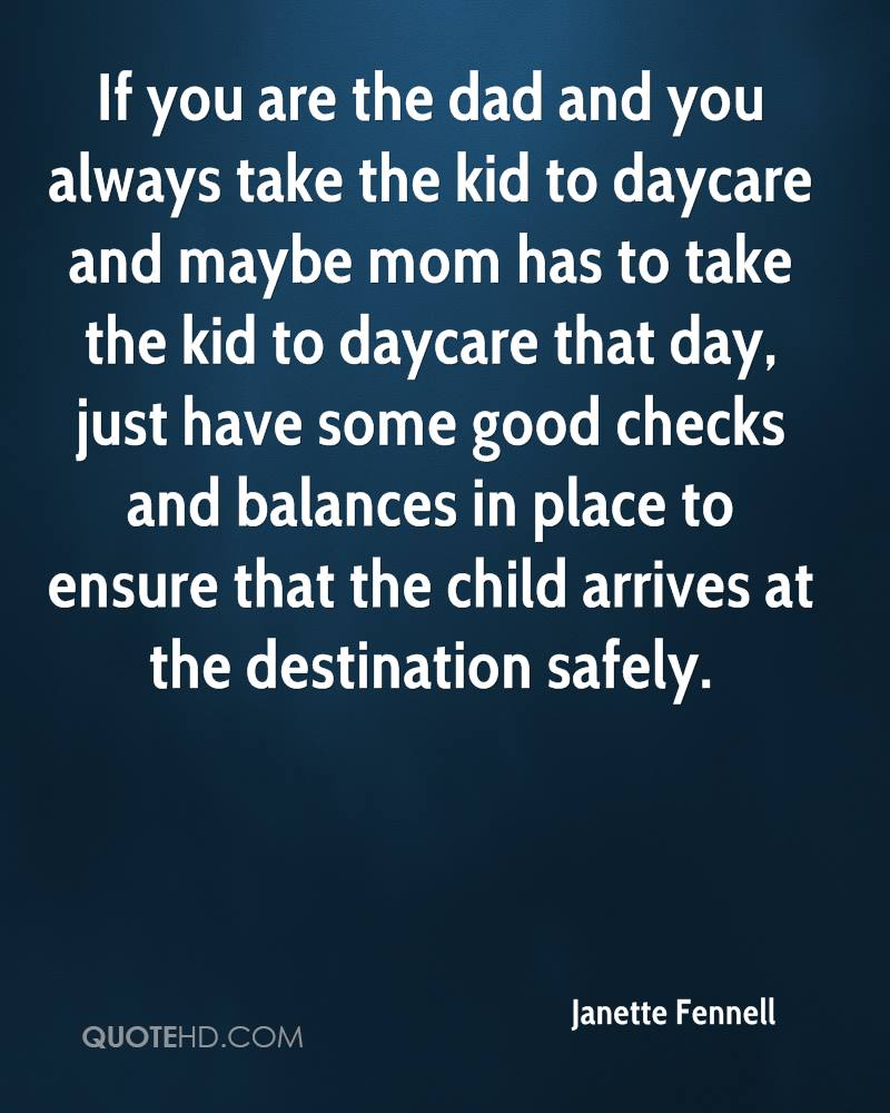 Daycare Quotes Entrancing Janette Fennell Quotes  Quotehd