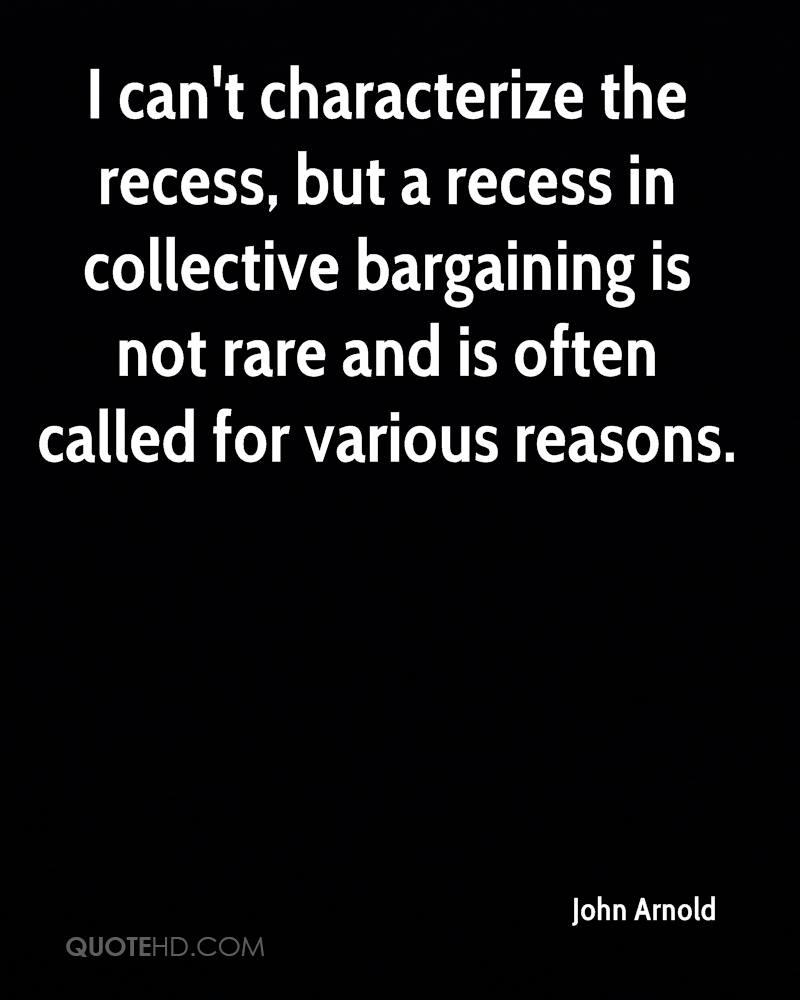 I can't characterize the recess, but a recess in collective bargaining is not rare and is often called for various reasons.