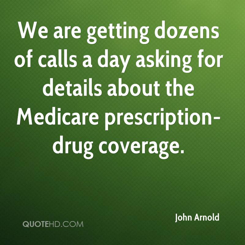 We are getting dozens of calls a day asking for details about the Medicare prescription-drug coverage.