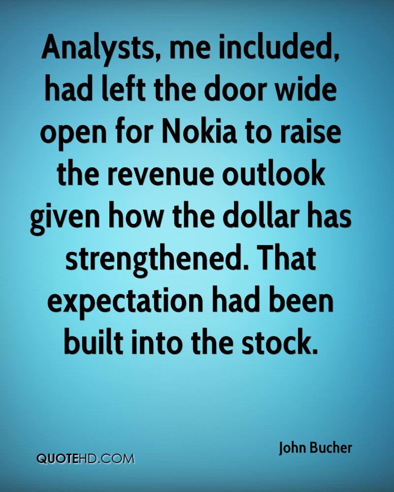 Analysts, me included, had left the door wide open for Nokia to raise the revenue outlook given how the dollar has strengthened. That expectation had been built into the stock.
