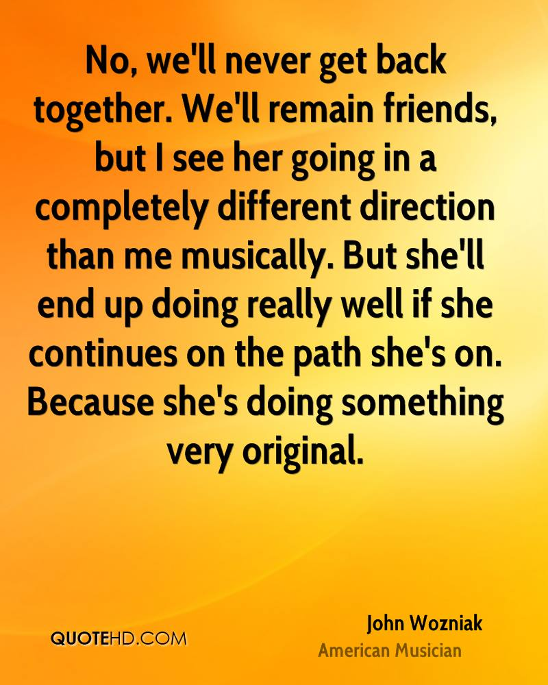 Getting Back Together Quotes: John Wozniak Quotes