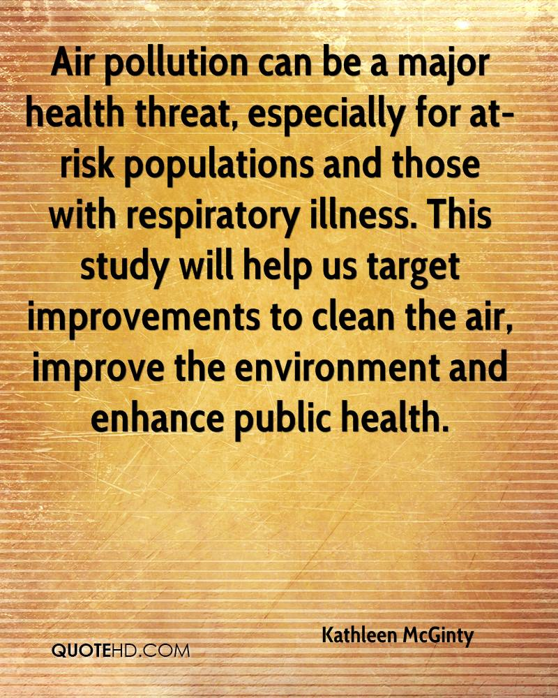 Air pollution can be a major health threat, especially for at-risk populations and those with respiratory illness. This study will help us target improvements to clean the air, improve the environment and enhance public health.