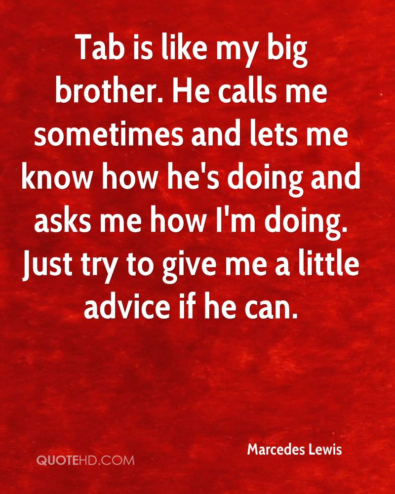 Quotes For Your Big Brother: Marcedes Lewis Quotes