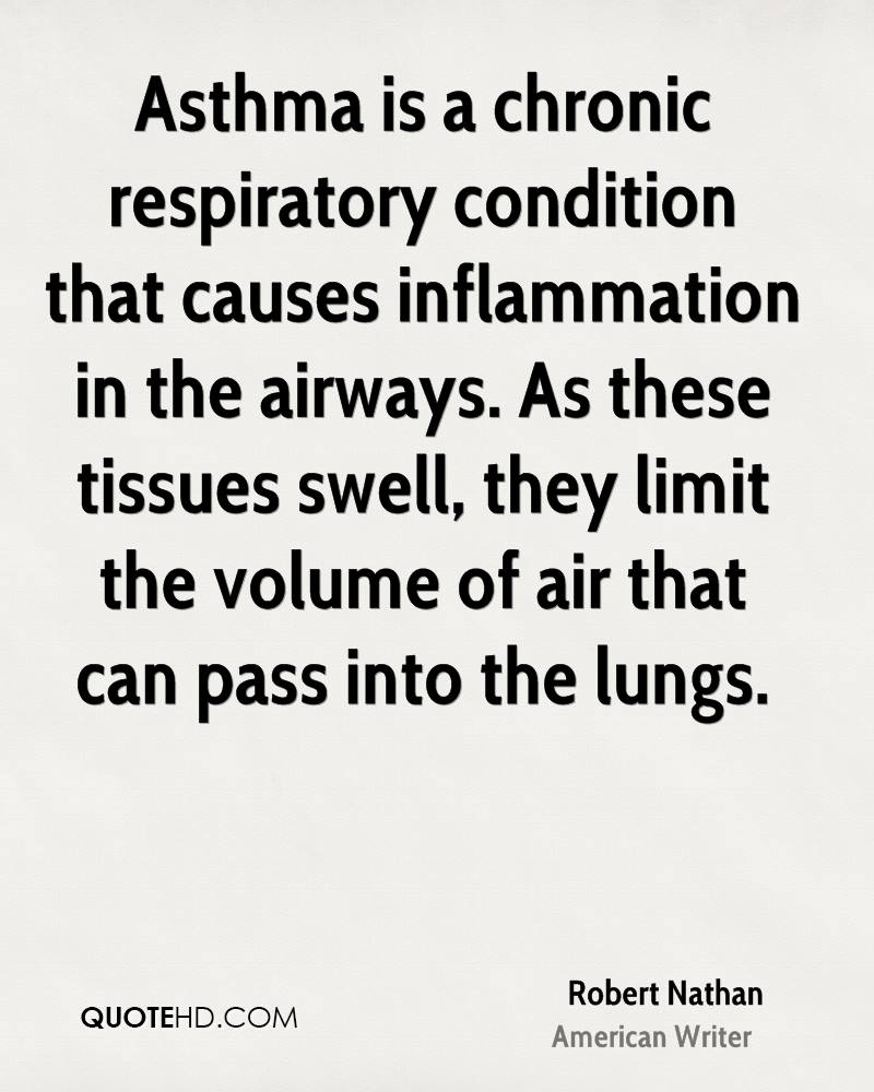 Asthma is a chronic respiratory condition that causes inflammation in the airways. As these tissues swell, they limit the volume of air that can pass into the lungs.