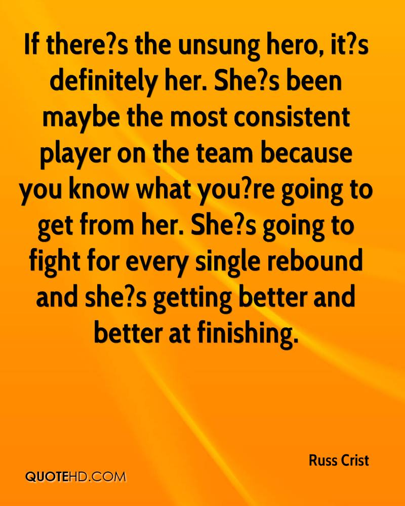 If there?s the unsung hero, it?s definitely her. She?s been maybe the most consistent player on the team because you know what you?re going to get from her. She?s going to fight for every single rebound and she?s getting better and better at finishing.
