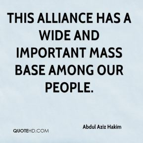 This alliance has a wide and important mass base among our people.
