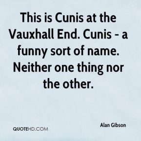 Alan Gibson - This is Cunis at the Vauxhall End. Cunis - a funny sort of name. Neither one thing nor the other.