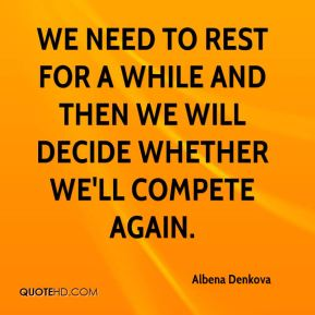 Albena Denkova - We need to rest for a while and then we will decide whether we'll compete again.