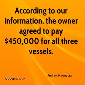 Andrew Mwangura - According to our information, the owner agreed to pay $450,000 for all three vessels.