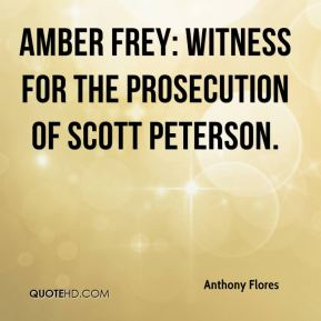 Anthony Flores - Amber Frey: Witness for the Prosecution of Scott Peterson.