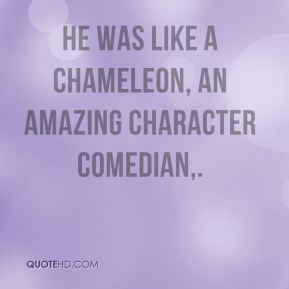 Barry Cryer - He was like a chameleon, an amazing character comedian.