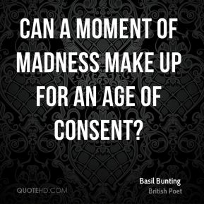 Basil Bunting - Can a moment of madness make up for an age of consent?