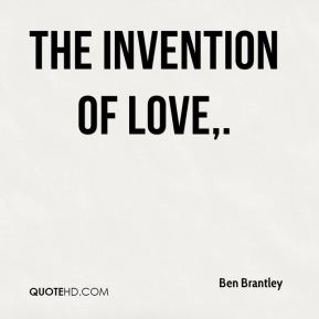 The Invention of Love.
