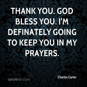 Thank you. God bless you. I'm definately going to keep you in my prayers.
