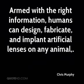 Armed with the right information, humans can design, fabricate, and implant artificial lenses on any animal.