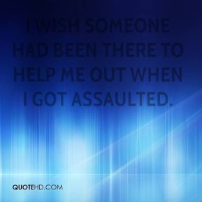 Curtis Jones - I wish someone had been there to help me out when I got assaulted.