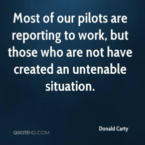 Most of our pilots are reporting to work, but those who are not have created an untenable situation.
