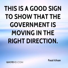 This is a good sign to show that the government is moving in the right direction.