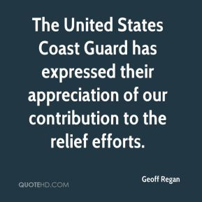 Geoff Regan - The United States Coast Guard has expressed their appreciation of our contribution to the relief efforts.