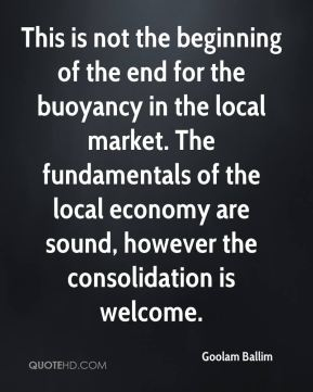 Goolam Ballim - This is not the beginning of the end for the buoyancy in the local market. The fundamentals of the local economy are sound, however the consolidation is welcome.