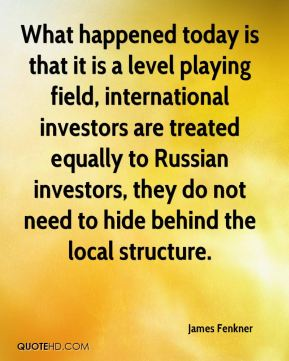 James Fenkner - What happened today is that it is a level playing field, international investors are treated equally to Russian investors, they do not need to hide behind the local structure.
