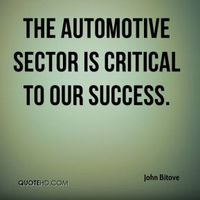 The automotive sector is critical to our success.