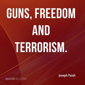 Joseph Farah  - Guns, Freedom and Terrorism.
