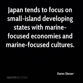 Karen Steuer  - Japan tends to focus on small-island developing states with marine-focused economies and marine-focused cultures.