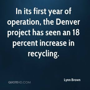 Lynn Brown  - In its first year of operation, the Denver project has seen an 18 percent increase in recycling.
