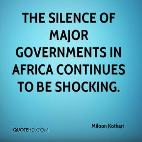 Miloon Kothari  - The silence of major governments in Africa continues to be shocking.
