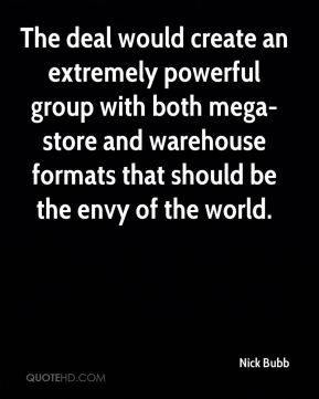 The deal would create an extremely powerful group with both mega-store and warehouse formats that should be the envy of the world.