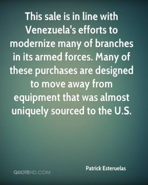 Patrick Esteruelas  - This sale is in line with Venezuela's efforts to modernize many of branches in its armed forces. Many of these purchases are designed to move away from equipment that was almost uniquely sourced to the U.S.