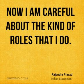 Now I am careful about the kind of roles that I do.