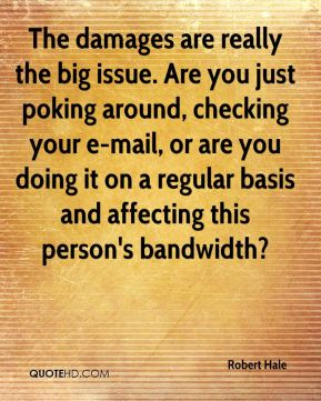 The damages are really the big issue. Are you just poking around, checking your e-mail, or are you doing it on a regular basis and affecting this person's bandwidth?