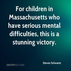 For children in Massachusetts who have serious mental difficulties, this is a stunning victory.