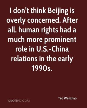 I don't think Beijing is overly concerned. After all, human rights had a much more prominent role in U.S.-China relations in the early 1990s.