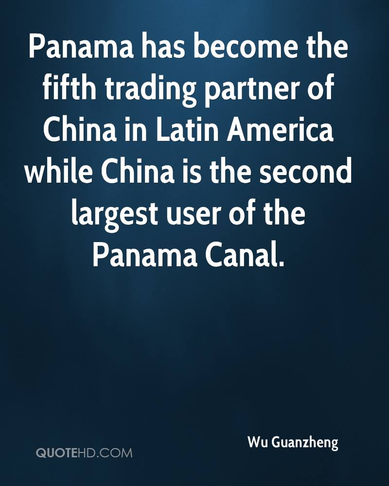 Panama has become the fifth trading partner of China in Latin America while China is the second largest user of the Panama Canal.