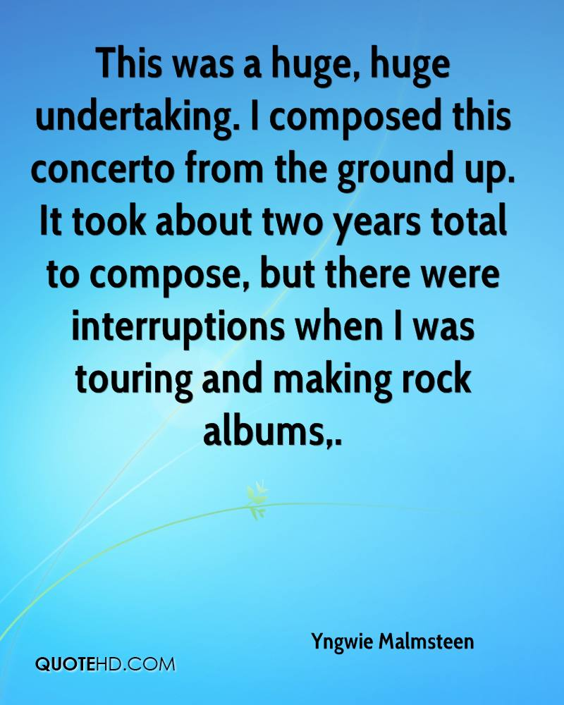 This was a huge, huge undertaking. I composed this concerto from the ground up. It took about two years total to compose, but there were interruptions when I was touring and making rock albums.