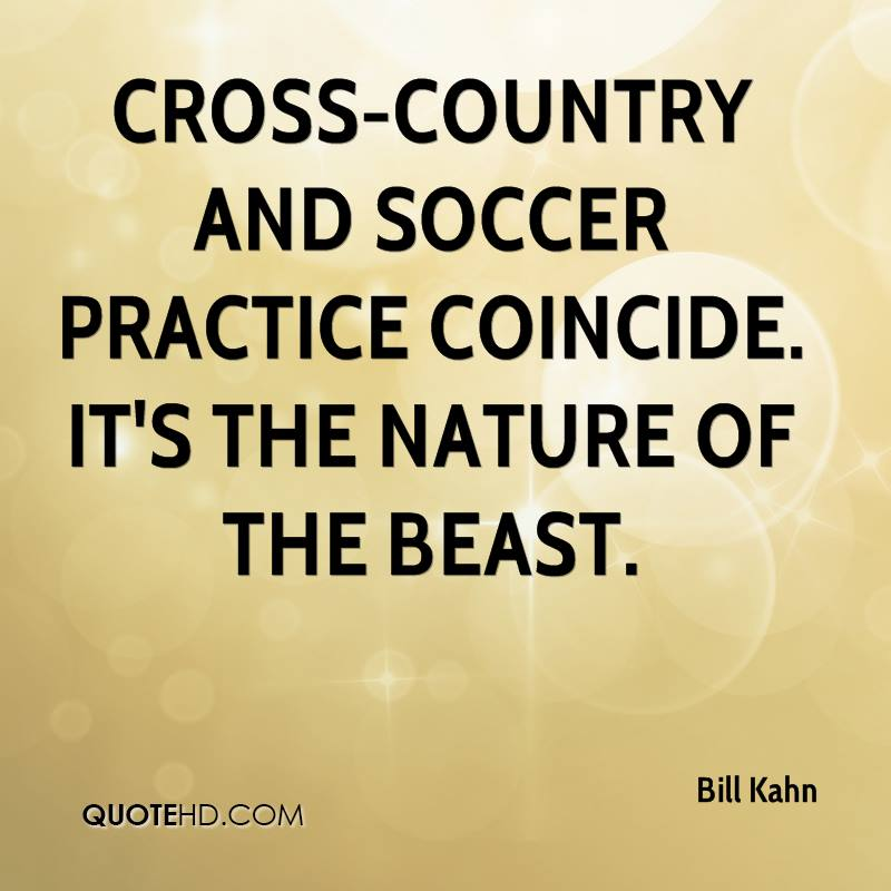 Cross Country Quotes Prepossessing Bill Kahn Quotes  Quotehd