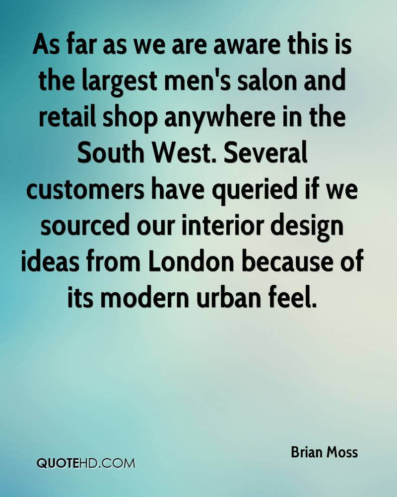 As far as we are aware this is the largest men's salon and retail shop anywhere in the South West. Several customers have queried if we sourced our interior design ideas from London because of its modern urban feel.