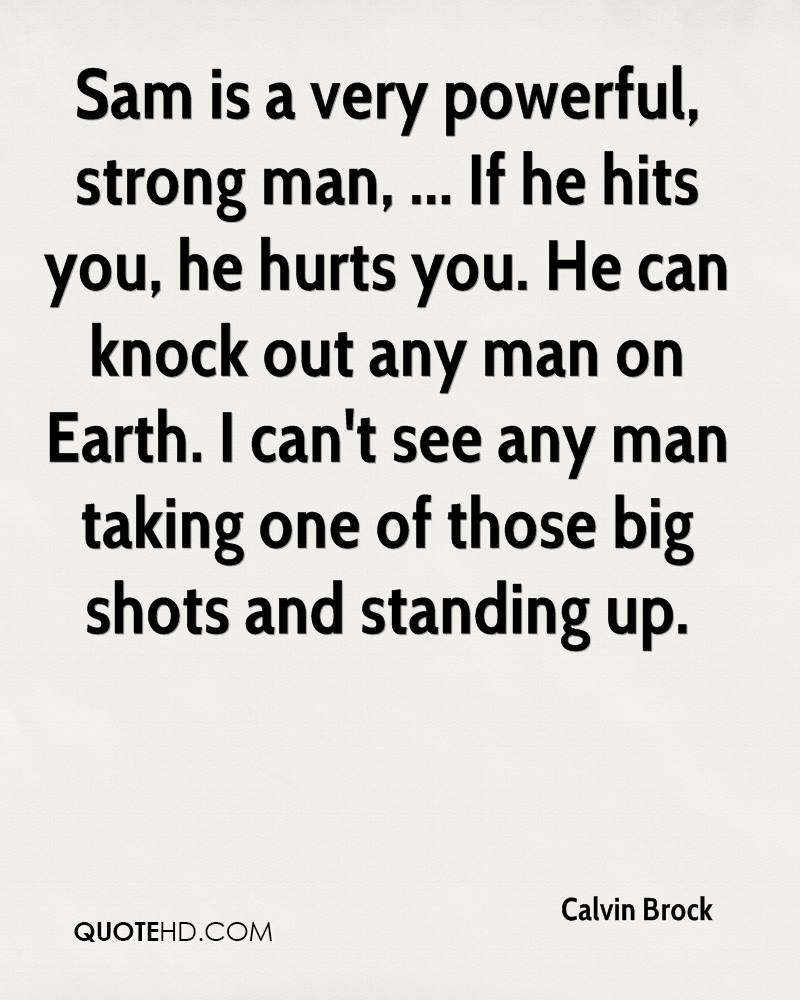 Strong Man Quotes Calvin Brock Quotes  Quotehd