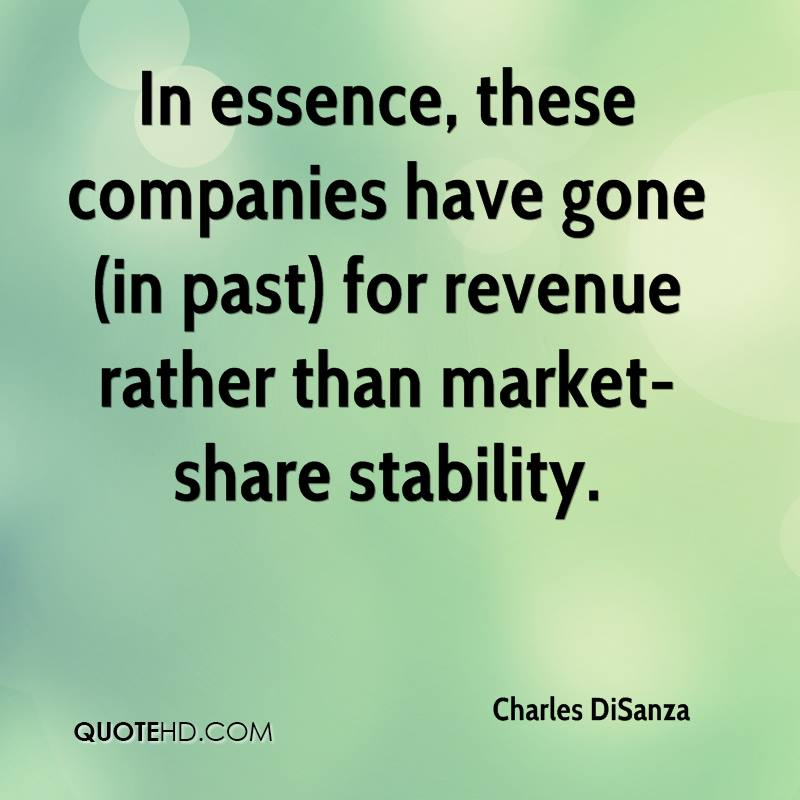 In essence, these companies have gone (in past) for revenue rather than market-share stability.